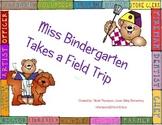 Miss Bindergarten Takes a Field Trip Teachers Activity/Center Kit