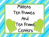 Mittens Ten Frames and Ten Frames Centers