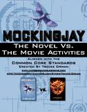 Mockingjay Book vs. Movie Activities - Common Core