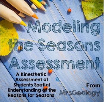 Role Modeling the Seasons: A Kinesthetic Assessment