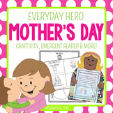 Mom, You're My Hero! {A Mother's Day / Everyday Heroes Cra