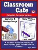Money - Classroom Cafes and Restaurants - Canadian Currenc