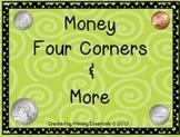 Money Four Corners & More