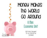 Money Makes The World Go Around-Activities To Teach Economics