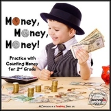 Money, Money, Money! - Common Core Aligned Practice with M
