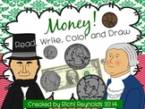 Money: Read, Write, Color and Draw