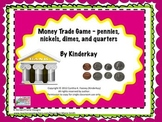 Money Trade Game - Pennies, Nickels, Dimes, Quarters