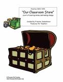 Money Unit - Our Classroom Store