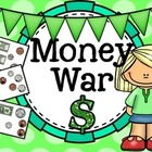 Money War: Math Center Game to Count Dollars and Coins
