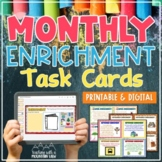 Monthly Creative and Critical Thinking Task Cards & Enrich