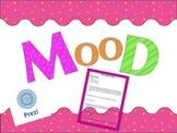 Mood- Teaching  the 21st Century Learner