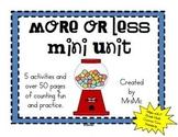 More or Less Mini Unit