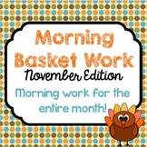 Morning Basket Work {November}