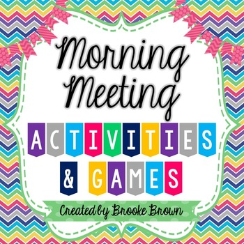 Morning Meeting Activities & Games {Responsive Classroom and Great Expectations}