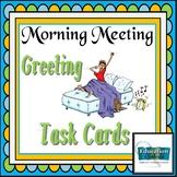 Morning Meeting  Greeting Task Cards - Debbie Diller Inspi