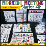 Morning Meeting Starter Kit*Preschool*Elementary (Autism;
