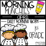Morning Munchies { 1st Grade Morning Work - April}