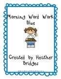 Morning Word Work: Blue