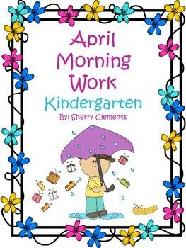 Morning Work - April - Kindergarten (Common Core)