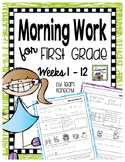 Morning Work for First Graders Weeks 1 - 12
