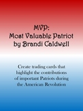 Most Valuable Patriot Revolutionary War Activity