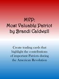 Most Valuable Patriot Revolutionary War Activity