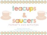 Mother's Day Activities: Teacups & Saucers