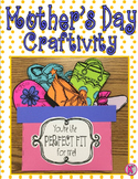 """Mother's Day Craftivity - You're the """"Perfect Fit"""" for Me!"""