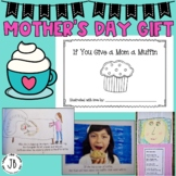 Mother's Day Gift ideas: If You Give a Mom a Muffin