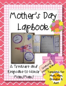 Mother's Day Lapbook!  A Treasure & Keepsake to Honor Mom/Mum, Grandma & Aunt!