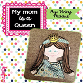 Mother's Day craftivity ~ my mom is a queen