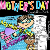 "Mother's day Mini Unit~""SUPER MOM"" Superhero theme"