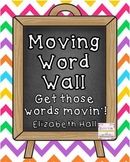 Moving Word Wall