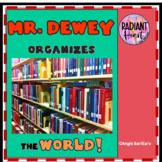 Mr. Dewey Organizes the World