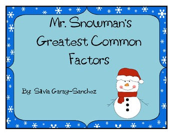 Mr. Snowman's Greatest Common Factors