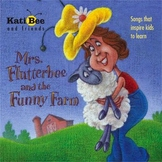 "CD - ""Mrs. Flutterbee and the Funny Farm""  (Full Length -"