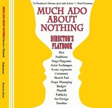 Much Ado About Nothing Director's Playbook