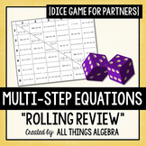 """Multi-Step Equations """"Rolling Review"""" Dice Game!"""