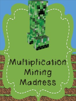 Multiplication Fact Fluency - Multiplication Mining Madness