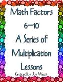 Multiplication Factors 6-10
