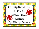 Multiplication Game: I Have, Who Has?