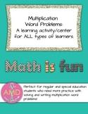 Multiplication Word Problems Center/Activity for Reg & Spe