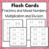 Fractions and Mixed Numbers Multiply and Divide Flash Cards