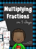 Multiplying Fractions in 5 Days:  Lessons to Teach Multipl