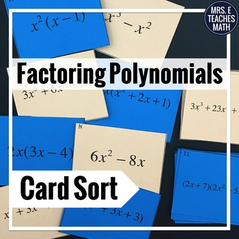 Mrs. E Teaches Math:  Multiplying and Factoring Polynomials Matching Cards