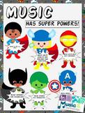 Music Has Super Powers! Bulletin Board
