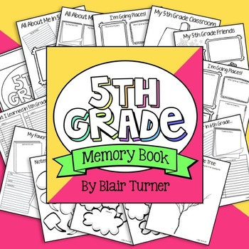 5th Grade End of the Year Memory Book