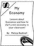 My Economy:  Resources to Start Your Own Mini Economy!