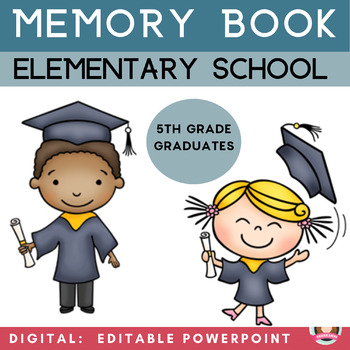 My Elementary School Memories - Memory Book Fifth Grade Graduates {End of Year}