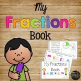 My Fractions Book Quarters, Thirds, Halves, Whole K, 1st &